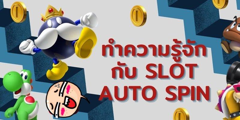 slot Auto Spin